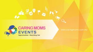 CARING MOMS Events