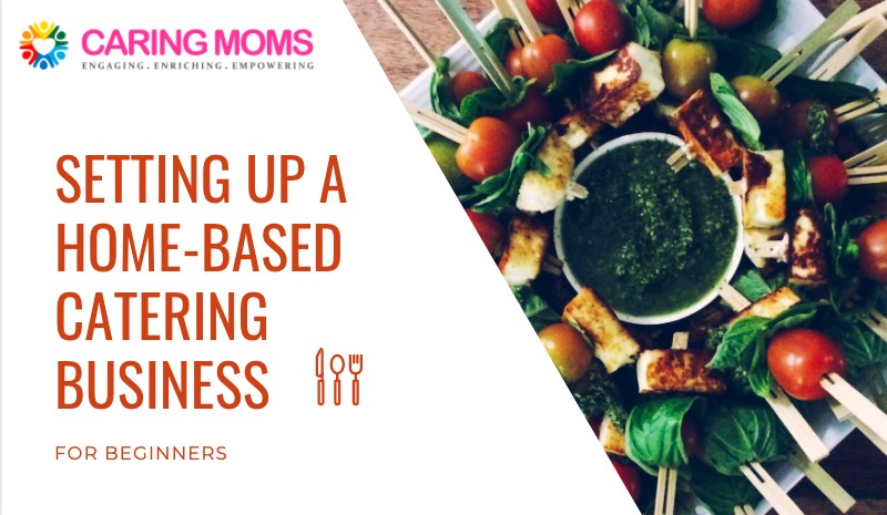 Setting Up A Homebase Catering Business