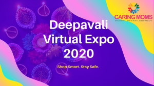 CARING MOMS Deepavali Virtual Expo 2020